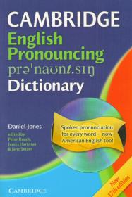 Cambridge English Pronouncing Dictionary + CD. 17th Edition