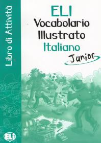 Фото книги Vocabolario Illustrato Italiano Junior: Libro di Attivita